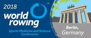 2018 World Rowing Sports Medicine, Science and Coaches Conference